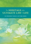 The Heritage Of The Ultimate Law Of Life