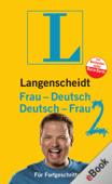 Langenscheidt Frau-Deutsch/Deutsch-Frau 2