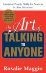 The Art Of Talking To Anyone Essential People Skills For Success In Any Situation  Essential People Skills For Success In Any Situation