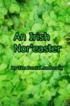 An Irish Noreaster