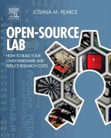 Open-Source Lab - Joshua M. Pearce