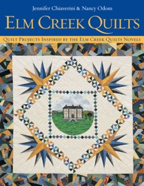 Elm Creek Quilts PDF Download