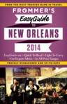 Frommers EasyGuide To New Orleans 2014