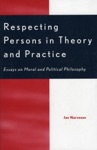 Respecting Persons In Theory And Practice