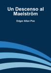 Un Descenso al Maelström