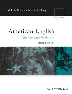 American English - Walt Wolfram & Natalie Schilling book