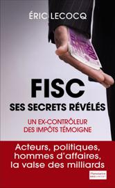 FISC, ses secrets révélés