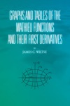 Graphs And Tables Of The Mathieu Functions And Their First Derivatives