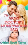 The Army Doctors Honeymoon Baby Army Doctors Baby 6