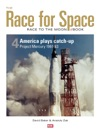 Race For Space 4 America Plays Catch-Up