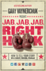 Jab, Jab, Jab, Right Hook - Gary Vaynerchuk