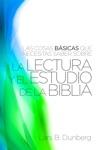 Las Cosas Bsicas Que Necesitas Saber Sobre La Lectura Y El Estudio De La Biblia