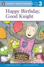 Happy Birthday, Good Knight