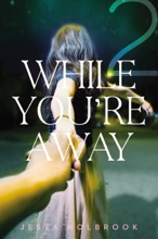 While You're Away Part II