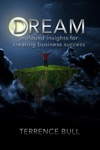 Dream Profound Insights For Creating Business Success