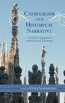 Catholicism And Historical Narrative