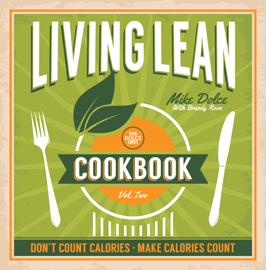 The Dolce Diet Living Lean Cookbook Volume 2