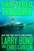 Larry Bond & Chris Carlson - Shattered Trident artwork