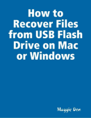 How to Recover Files from USB Flash Drive on Mac or Windows