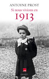 Si nous vivions en 1913