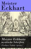 Meister Eckharts mystische Schriften (Predigten, Traktate, Sprüche)
