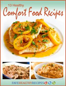 13 Healthy Comfort Food Recipes Book Review