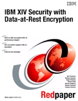 IBM XIV Security with Data-at-Rest Encryption