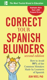 Correct Your Spanish Blunders 2nd Edition