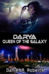 Darya Queen Of The Galaxy