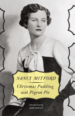Nancy Mitford - Christmas Pudding and Pigeon Pie book