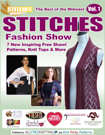 The Best of the Midwest Stitches Fashion Show: 7 New Inspiring Free Shawl Patterns, Knit Tops & More book