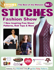 The Best of the Midwest Stitches Fashion Show: 7 New Inspiring Free Shawl Patterns, Knit Tops & More Book Review