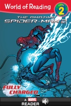 World Of Reading The Amazing Spider-Man 2: Fully Charged