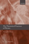 The Theoretical Practices Of Physics