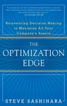 The Optimization Edge Reinventing Decision Making To Maximize All Your Companys Assets