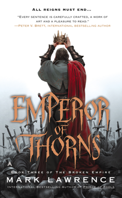 Emperor of Thorns - Mark Lawrence book
