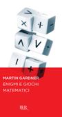 Enigmi e giochi matematici Book Cover