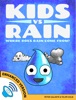 Kids vs Rain: Where Does Rain Come From? (Enhanced Version)