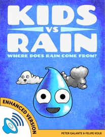 Kids Vs Rain Where Does Rain Come From Enhanced Version