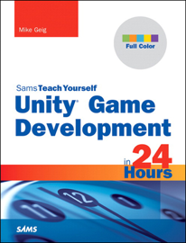 Unity Game Development in 24 Hours, Sams Teach Yourself book
