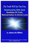 Relationship With God Qualities Of Truth Reincarnation  Divine Love