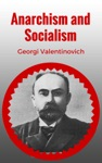 Anarchism And Socialism