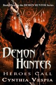 DEMON HUNTER: HEROES CALL