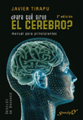 ¿Para qué sirve el cerebro?: 2a Edición