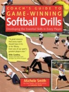 Coachs Guide To Game-Winning Softball Drills