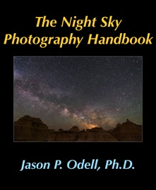 THE NIGHT SKY PHOTOGRAPHY HANDBOOK