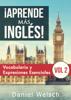 Daniel Welsch - ВЎAprende mГЎs inglГ©s! Vocabulario y Expresiones Esenciales (Vol 2) ilustraciГіn