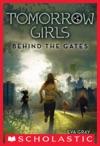 Tomorrow Girls 1 Behind The Gates
