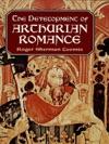 The Development Of Arthurian Romance