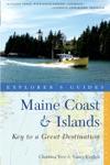 Explorers Guide Maine Coast  Islands Key To A Great Destination Second Edition